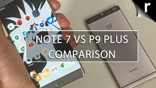 Samsung Galaxy Note 7 vs Huawei P9 Plus: Which is best for me?