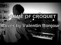 A game of croquet johann johannsson piano cover by valentin bonjour mp3