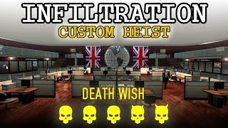 [Payday 2] Infiltration (Custom Heist) - Death Wish *Solo Stealth* [All Loot]