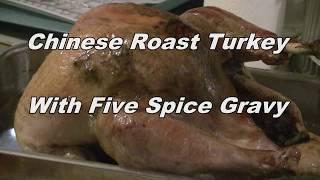 Roast Turkey With Chinese 5 Spice Gravy  (Asian Style)