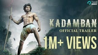 Video Kadamban Official Trailer | Arya, Catherine Tresa | Yuvan Shankar Raja | Trend Music download MP3, 3GP, MP4, WEBM, AVI, FLV Agustus 2019