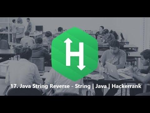 17  Java String Reverse - String | Java | Hackerrank