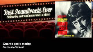Francesco De Masi - Quanto costa morire - Quanto Costa Morire (1968)