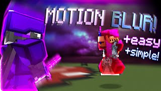 HOW TO GET MOTION BLUR IN MINECRAFT *Smooth Gameplay & No lag* (With Download)