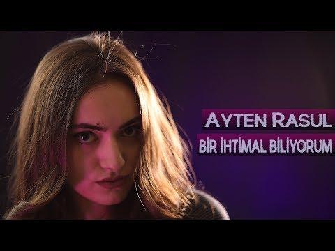 Ayten Rasul - Bir ihtimal Biliyorum (cover) 2019