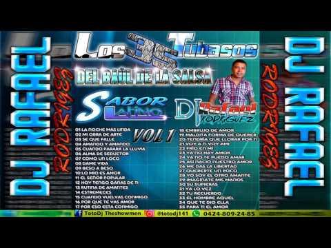 DJ TOTO THE SHOW MEN SALSA  Los 35 Tubazos Dj Rafael Rodriguez
