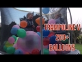 watch he video of TRAMPOLINE V 200+ BALLOONS