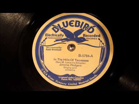 In The Hills Of Tennasse - Jimmie Rodgers