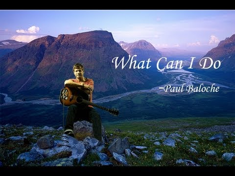 Paul Baloche - What Can I Do [HD]