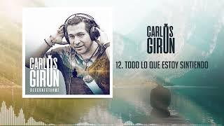 Carlos Giron - Todo Lo Que Estoy Sintiendo (audio) - Cumbia Urbana