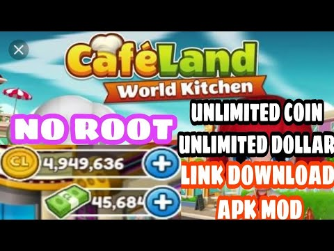 GAME MOD - CARA DOWNLOAD GAME CAFELAND WORLD KITCHEN MOD APK DOWNLOAD FREE ( UNLIMITED MONEY )
