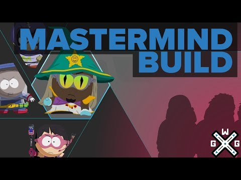 Mastermind Build - South Park: The Fractured But Whole