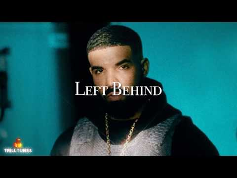 Drake - Left Behind Ft. Post Malone (NEW 2018)