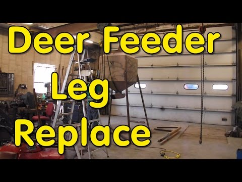 Deer Feeder Leg Replace