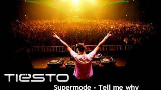 Supermode - Tell me why (Tiesto rmx 2006 Sensation White)