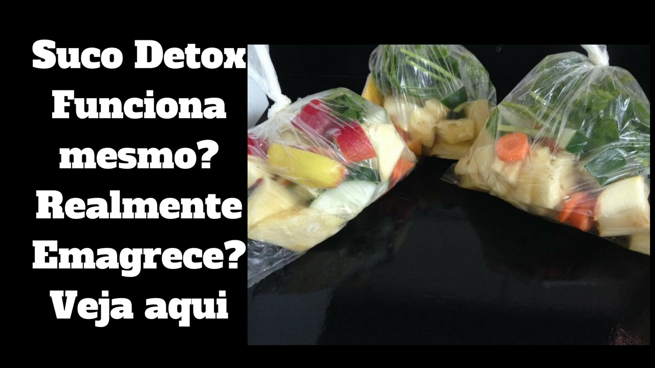 Dieta detox emagrece mesmo
