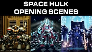 Space Hulk 1993 - 2016: All Opening Scenes