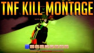 #roblox TNF Kill Montage Remake (Last one) -Roblox