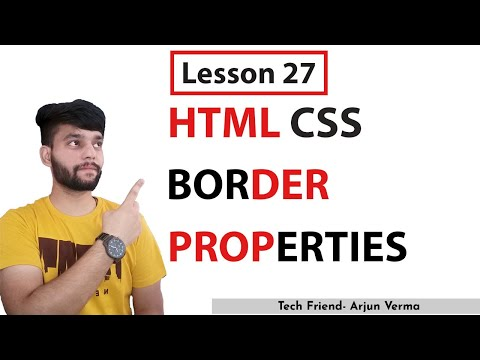 Lesson 27 | How To Use CSS Border Properties | HTML And Css | TechFriend Solutions...