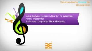 Recomendación musical de @LuisJulioToro. Ikanyezi Nezazi (A Star & The Wiseman)