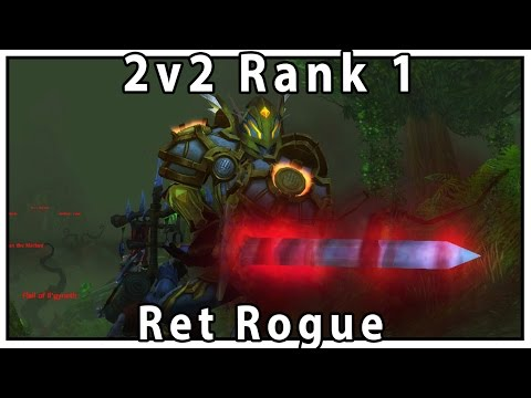 Legion Rank 1 2v2 Arena Ret Rogue - Savix  Sensus