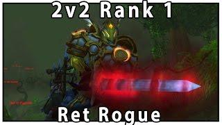 Legion Rank 1 2v2 Arena Ret Rogue - Savix  Sensus