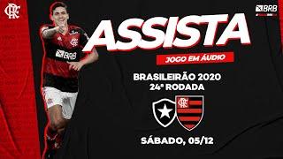 Botafogo x Flamengo AO VIVO na Fla TV   Brasileirão 2020