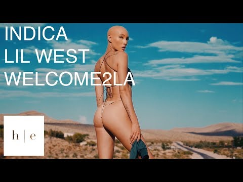 INDICA - welcome2LA Ft. Lil West