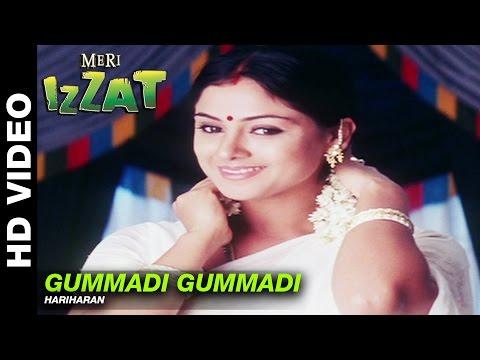 Gummadi Gummadi   Meri Izzat   Hariharan