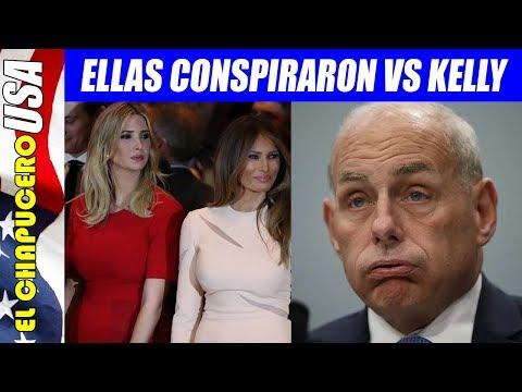Fueron Melania e Ivanka Trump las que conspiraron para correr a John Kelly