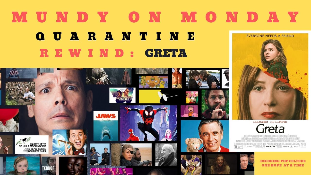 Mundy On Monday: REWIND - Greta and Loneliness