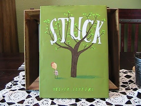 "Children's Book: Reading ""Stuck"" by Oliver Jeffers."