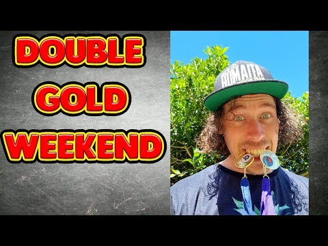 DOUBLE GOLD WEEKEND