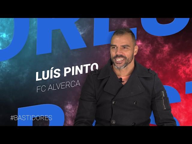 Bastidores com Luís Pinto