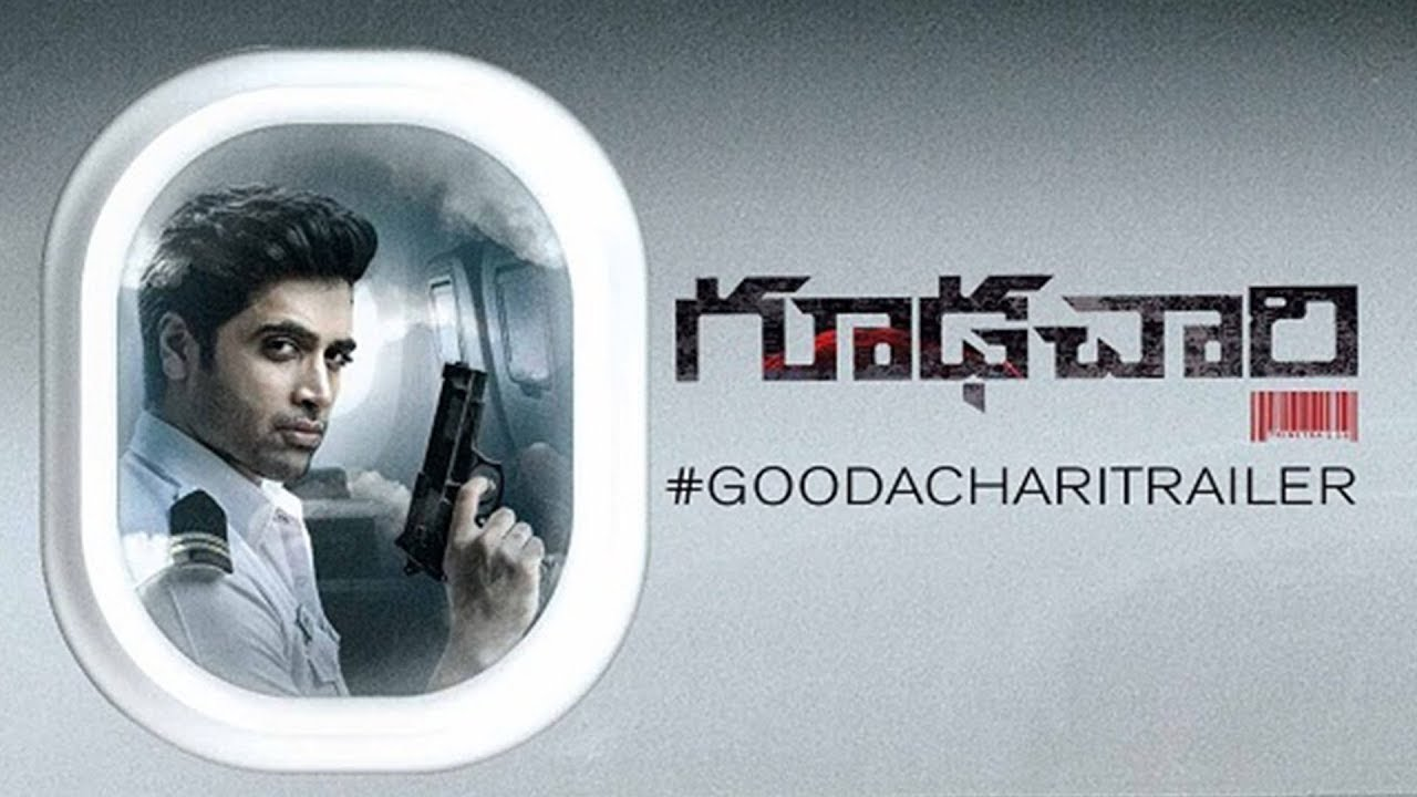 Download Goodachari Official Trailer 4K   Adivi Sesh   Sobhita Dhulipala   Prakash Raj   Sashi Kiran Tikka