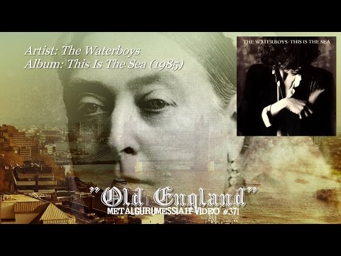 Old England - The Waterboys (1985) FLAC Remaster HD 1080p Video