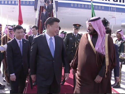 Chinese President Arrives in Saudi Arabia on Three Nation Mideast Visit