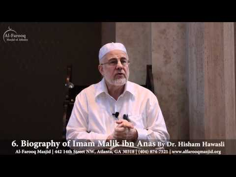 6. Biography of Imam Malik ibn Anas (Part 1 of 4)