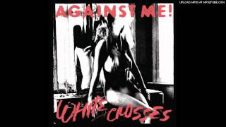 Against Me! - Because of the Shame