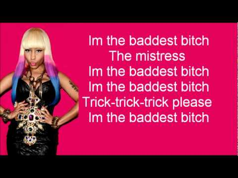 Nicki Minaj - Baddest bitch LYRICS