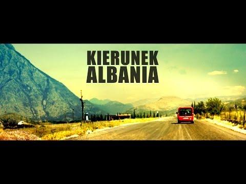 Kierunek Albania / Direction: Albania / Drejtimi: Shqiperi
