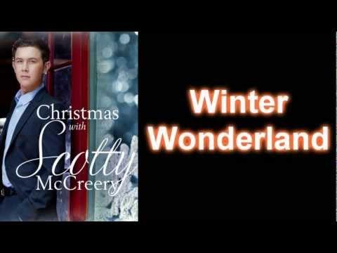 Scotty McCreery - Winter Wonderland (Lyrics)