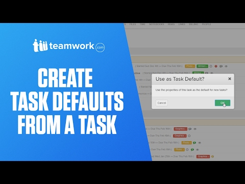 Teamwork Projects - Create Task Defaults from a Task