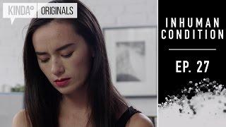 Inhuman Condition | Episode 27 | Supernatural Series ft. Torri Higginson