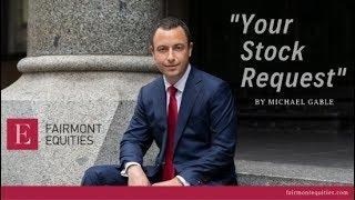 """Your Stock Request"" - 17 October 2019 | Fairmont Equities"