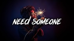 Ollie - Need Someone (Lyrics / Lyric Video) Prod. Boyfifty