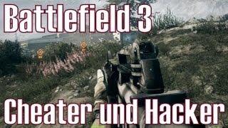 BF3 ★ Cheater und Hacker ★ machen das Game kaputt [Deutsch/HD]