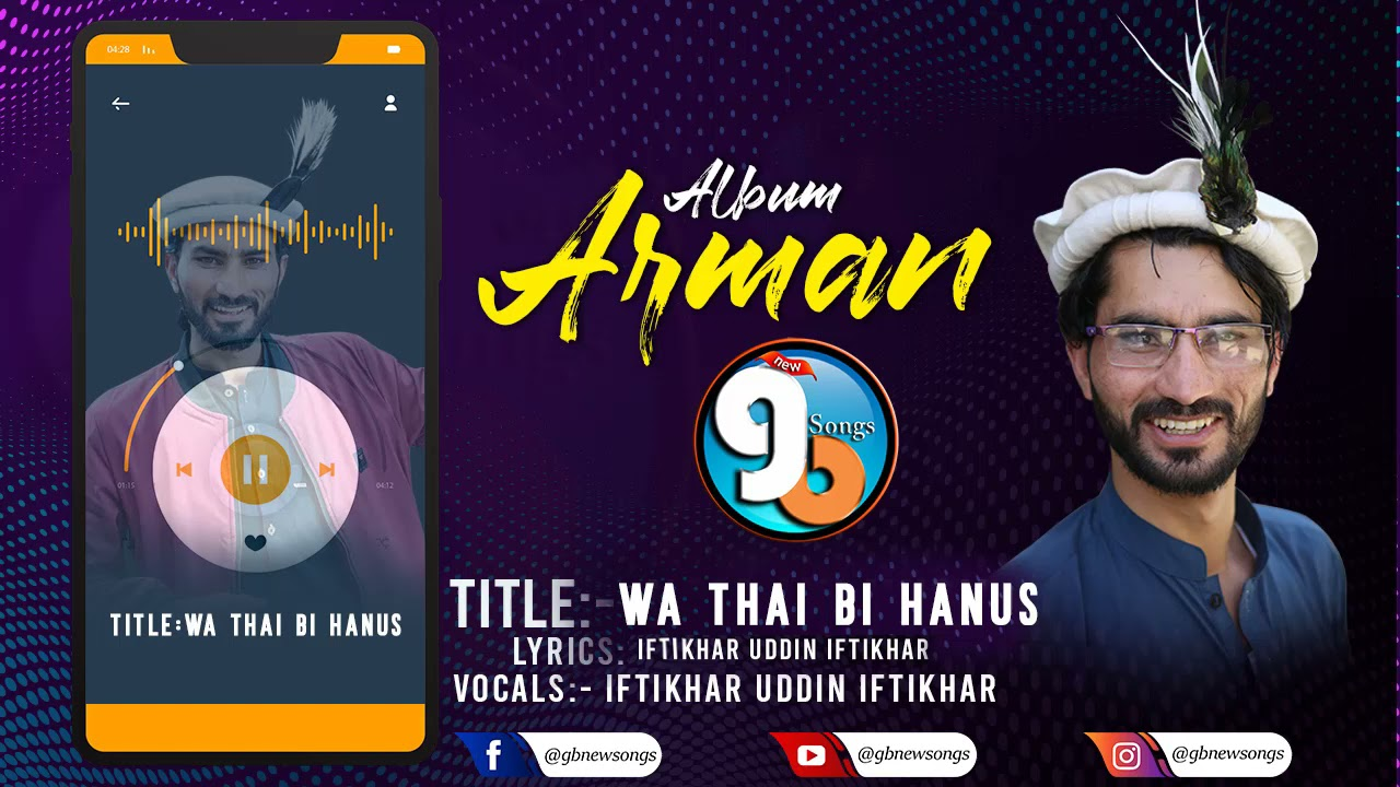 Shina New Song 2021 || Wa Thai Bi Hanus  || Vocal & Lyrics Iftikhar Uddin Iftikhar || GB New Songs