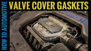 How to Replace the Valve Cover Gasket on a 2009-2014 Acura TL with 3.5L Engine