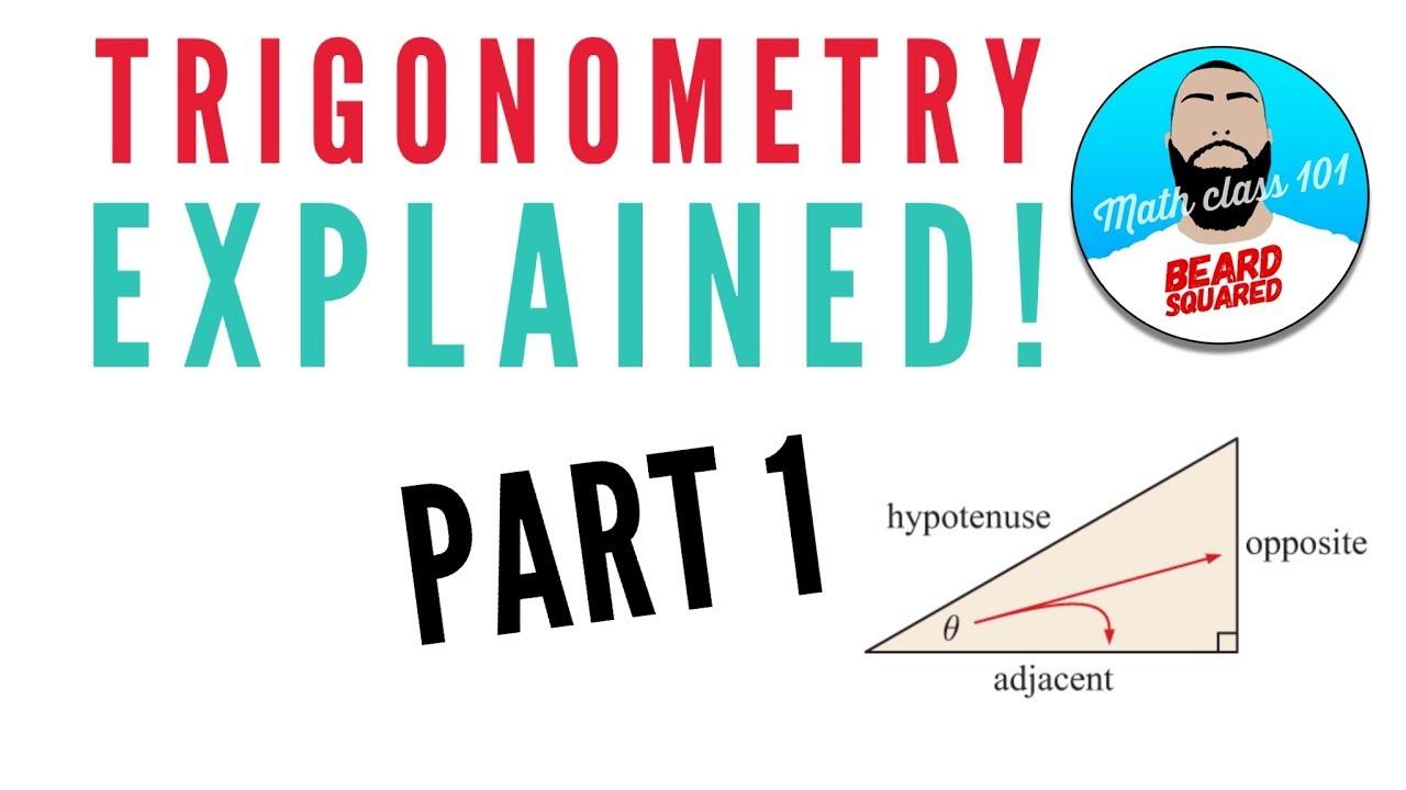 What is trigonometry? Soh Cah Toa Explained | Beard Squared - YouTube